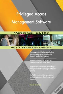 Wook.pt - Privileged Access Management Software A Complete Guide - 2020 Edition
