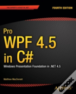 Pro Wpf In C# 2012: Windows Presentation Foundation In .Net 4.5