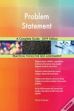 Wook.pt - Problem Statement A Complete Guide - 2019 Edition