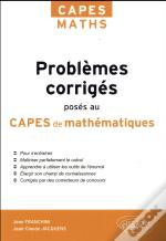 Problemes Corriges Poses Au Capes De Mathematiques De 2012 A 2017