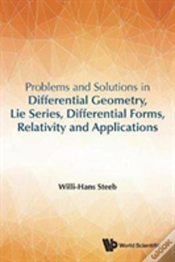 Wook.pt - Problems And Solutions In Differential Geometry, Lie Series, Differential Forms, Relativity And Applications