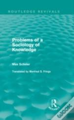 Problems Of A Sociology Of Knowledge