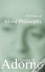 Problems Of Moral Philosophy