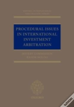 Wook.pt - Procedural Issues In International Investment Arbitration