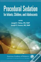 Procedural Sedation For Infants, Children, And Adolescents