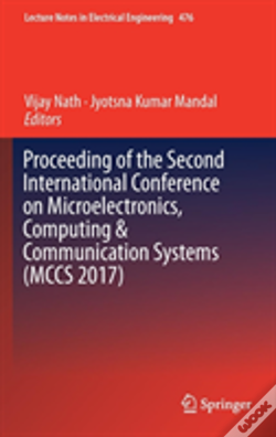 Wook.pt - Proceeding Of The Second International Conference On Microelectronics, Computing & Communication Systems (Mccs 2017)