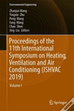 Wook.pt - Proceedings Of The 11th International Symposium On Heating, Ventilation And Air Conditioning (Ishvac 2019)