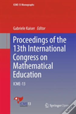 Wook.pt - Proceedings Of The 13th International Congress On Mathematical Education