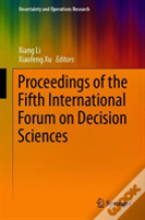 Proceedings Of The Fifth International Forum On Decision Sciences