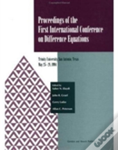 Proceedings Of The First International Conference On Difference Equations