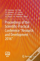 Proceedings Of The Scientific-Practical Conference ''Research And Development - 2016''