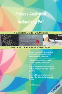 Ebooks Process Analytical Technology Pat A Complete Guide - 2020 Edition Baixar Epub