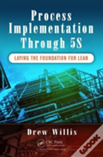 Process Implementation Through 5s