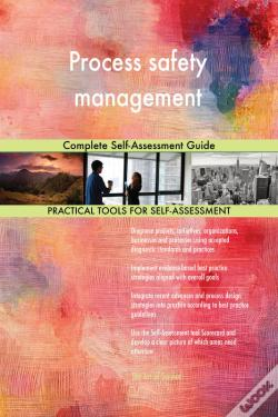 Wook.pt - Process Safety Management Complete Self-Assessment Guide