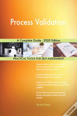 Wook.pt - Process Validation A Complete Guide - 2020 Edition