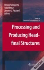 Processing & Producing Headfinal Structu