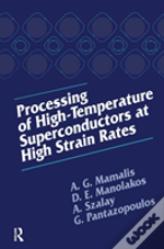 Processing Of High Temperature Superconductors At High Strain Rates