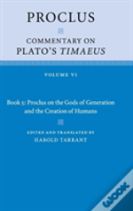 Proclus: Commentary On Plato'S Timaeus: Volume 6