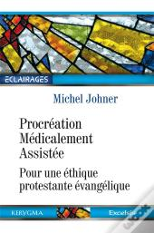 Procreation Medicalement Assistee