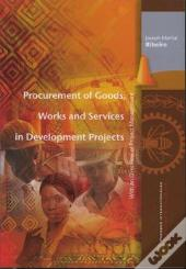 Procurement Of Goods Works And Servicesin Development Projects