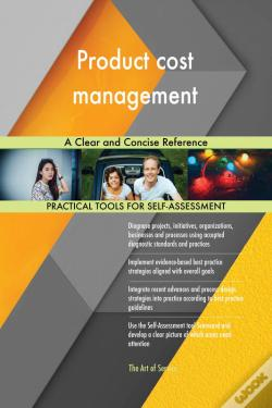 Wook.pt - Product Cost Management A Clear And Concise Reference