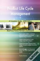 Product Life Cycle Management A Complete Guide - 2020 Edition