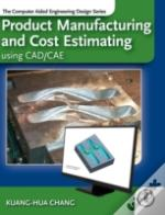 Product Manufacturing & Cost Estimates W