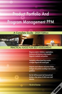 Wook.pt - Product Portfolio And Program Management Ppm A Complete Guide - 2020 Edition