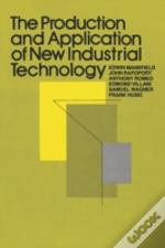 Production And Application Of New Industrial Technology