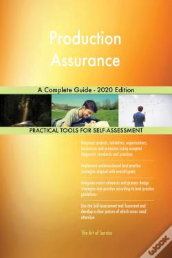 Wook.pt - Production Assurance A Complete Guide - 2020 Edition