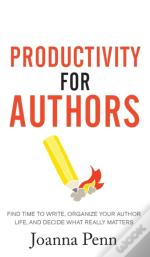 Productivity For Authors: Find Time To W