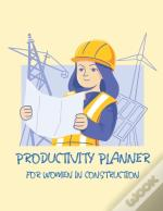 Productivity Planner For Women In Construction