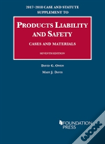 Products Liability And Safety, Cases And Materials
