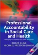 Professional Accountability In Social Care And Health