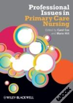 Professional Issues In Primary Care Nursing