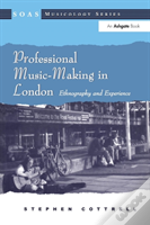 Professional Music-Making In London