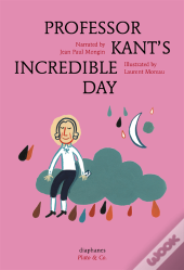 Professor Kant'S Incredible Day