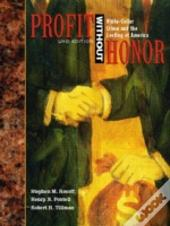 Profit Without Honor