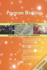 Program Director A Complete Guide - 2020