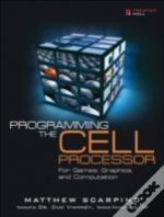 Programming The Cell Processor