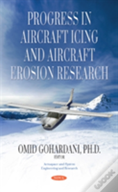 Progress In Aircraft Icing & Aircraft Erosion Research