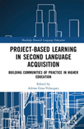 Project-Based Learning In Second Language Acquisition