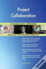 Project Collaboration A Complete Guide -