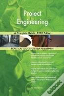 Project Engineering A Complete Guide - 2020 Edition