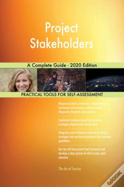 Wook.pt - Project Stakeholders A Complete Guide - 2020 Edition