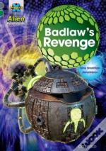 Project X Alien Adventures: Grey Book Band, Oxford Level 12: Badlaw'S Revenge
