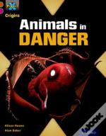 Project X Origins: Brown Book Band, Oxford Level 10: Lost And Found: Animals In Danger