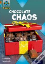 Project X Origins: Brown Book Band, Oxford Level 9: Chocolate: Chocolate Chaos