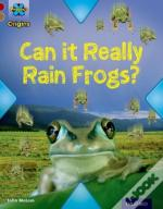 Project X Origins: Dark Red Book Band, Oxford Level 18: Unexplained: Can It Really Rain Frogs?