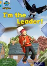 Project X Origins: Gold Book Band, Oxford Level 9: Head To Head: I'M The Leader!